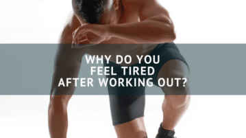 Fatigue after working out