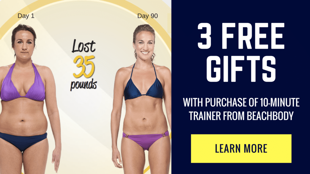 free gifts from beachbody with purchase of 10 minute trainer