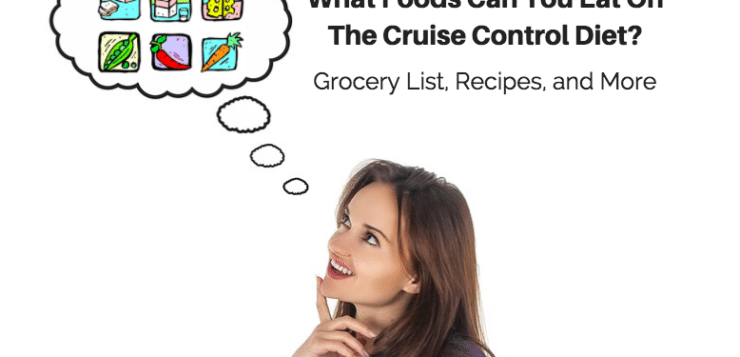 food you can eat on the cruise control diet list