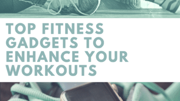 best fitness gadgets you should have if you are serious about working out