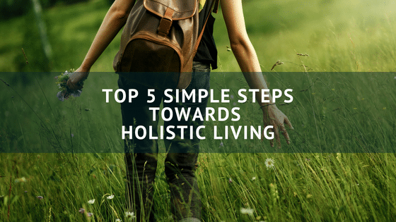 Holistic living